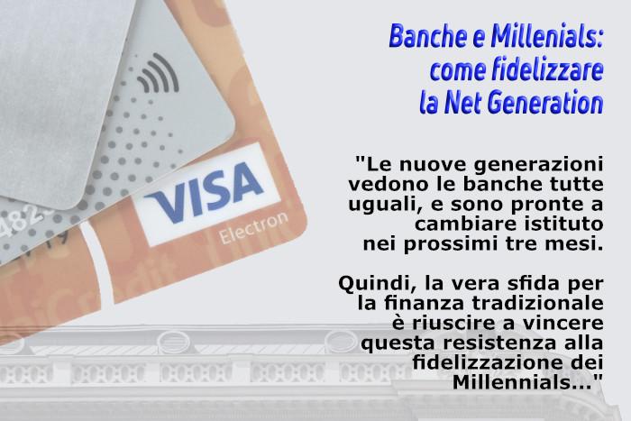 Banche e fidelizzare millenials