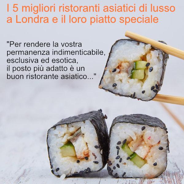 i-migliori-ristoranti-asiatici-di-lusso-a-Londra