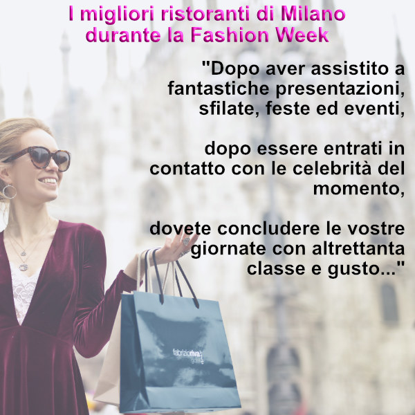 Migliori ristoranti Milano Fashion Week 600x600